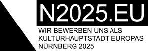 N2025.EU Wir bewerben uns als Kulturhauptstadt Europas Nürnberg 2025