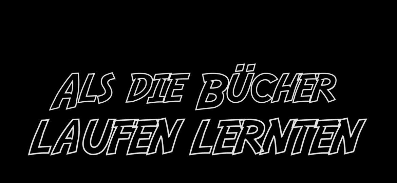 1302-Als_die_Bucher_laufen_lernten